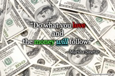 inspirational-quote-money-will-follow